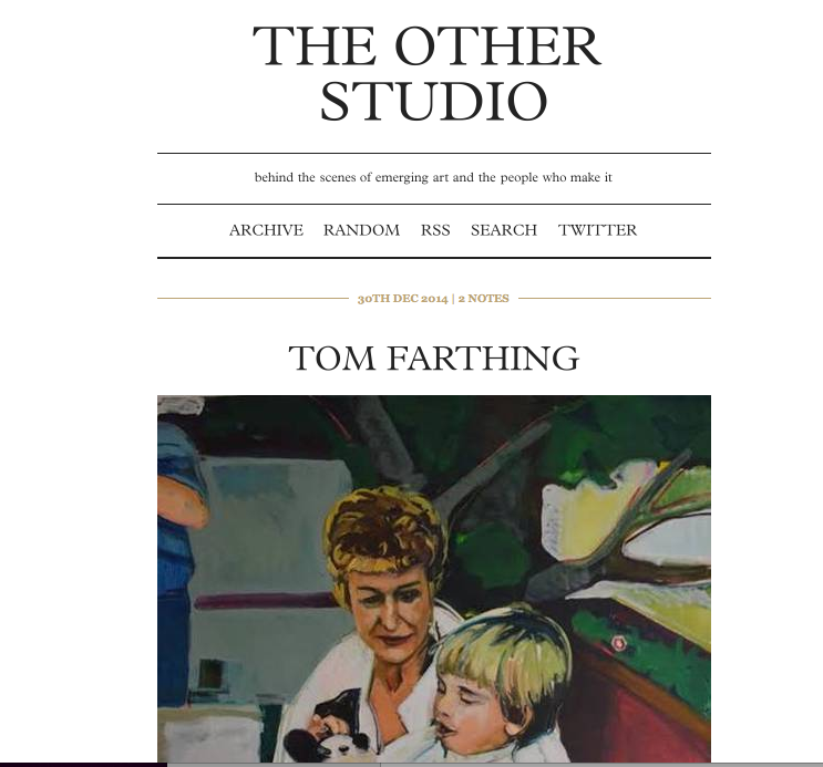 Interview with The Other Studio blog 30/12/14 http://theotherstudio.tumblr.com/post/106628261569/tom-farthing